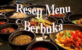 Resep Masakan untuk Bulan Puasa, Cepat dan Lezat